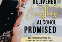 SOBRIETY DELIVERED EVERYTHING ALCOHOL PROMISED